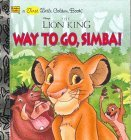 Way To Go, Simba!  by  Ann Braybrooks
