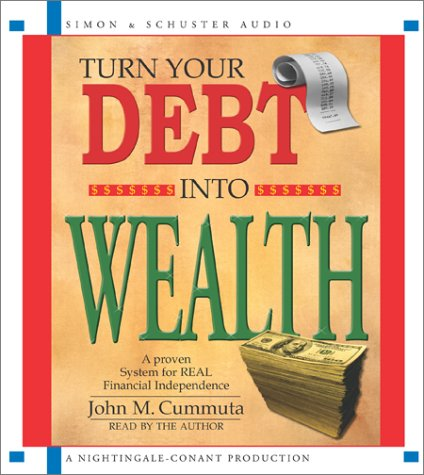 Debt-Free and Prosperous Living Basic Course  by  John M. Cummuta