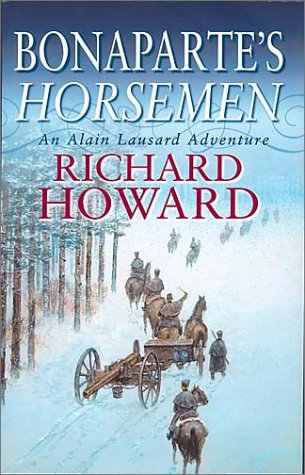 Bonapartes Horsemen Richard Howard