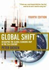 Global Shift: Reshaping the Global Economic Map in the 21st Century Peter Dicken