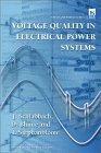Voltage Quality In Electrical Power Systems  by  Jürgen Schlabbach