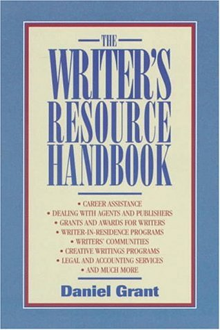 The Writers Resource Handbook  by  Daniel Grant