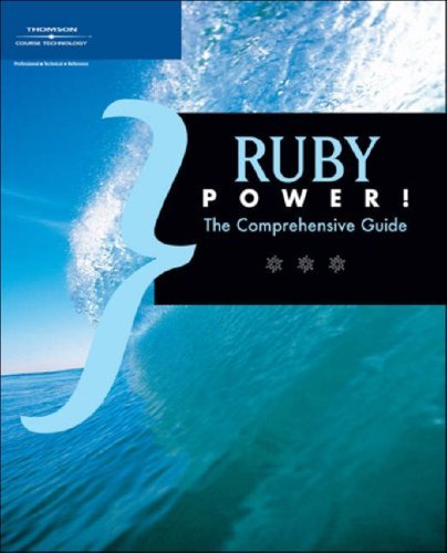 Ruby on Rails Power!: The Comprehensive Guide  by  Thomson Course Technology PTR Development