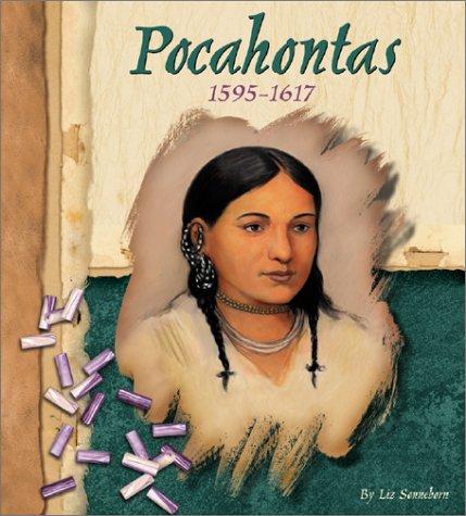 Pocahontas, 1595 1617  by  Liz Sonneborn