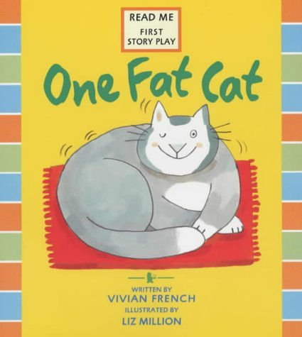 One Fat Cat  by  Vivian French