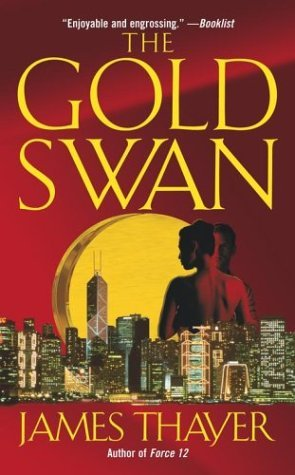 The Gold Swan  by  James Thayer