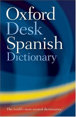 Oxford Spanish Desk Dictionary Nicholas Rollin