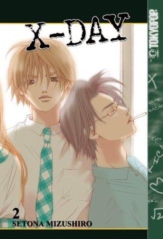 X-Day, Volume 2  by  Setona Mizushiro
