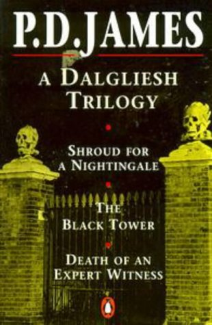 Omnibus: Shroud For A Nightingale / The Black Tower / Death Of An Expert Witness  by  P.D. James