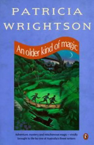An Older Kind Of Magic  by  Patricia Wrightson