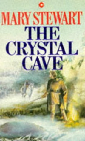 The Crystal Cave (Merlin, #1) (Arthurian Saga, #1) Mary Stewart