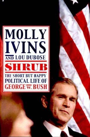Shrub Molly Ivins