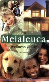 The Melaleuca Wellness Guide 11th Edition  by  RM Barry Publications