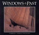 Windows of the Past: The Ruins of the Colorado Plateau Florence C. Lister
