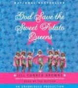 God Save the Sweet Potato Queens Jill Conner Browne
