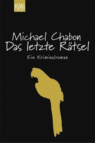 Das letzte Rätsel  by  Michael Chabon