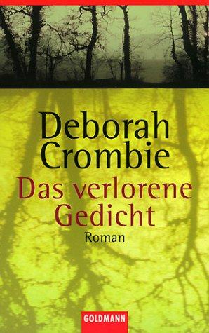 Das verlorene Gedicht (Duncan Kincaid & Gemma James, #5) Deborah Crombie