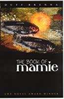 The Book of Mamie Duff Brenna