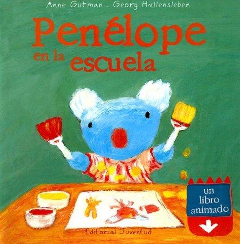 Penelope En La Escuela/ Penelope at School Anne Gutman