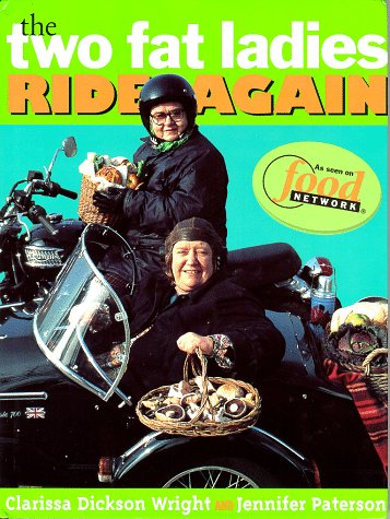 The Two Fat Ladies Ride Again Jennifer Paterson