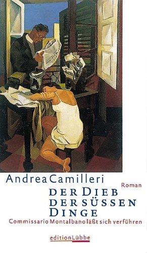 Der Dieb Der Süßen Dinge  by  Andrea Camilleri