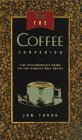 The Coffee Companion: A Connoisseurs Guide To The Worlds Best Brews  by  Jon  Thorn
