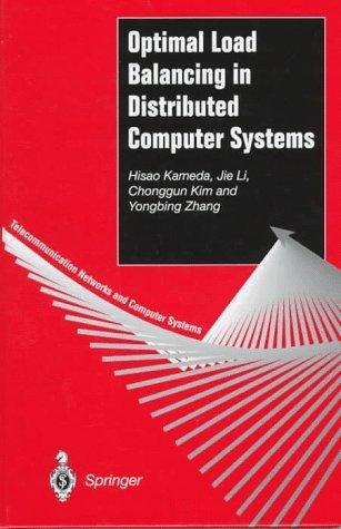Optimal Load Balancing In Distributed Computer Systems Hisao Kameda