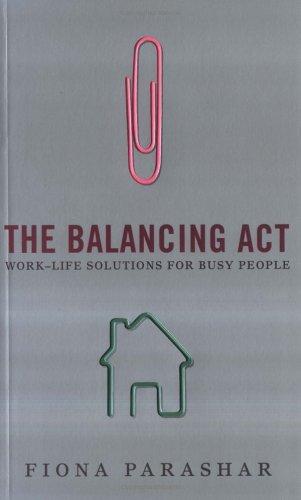 The Balancing ACT  by  Fiona Parashar
