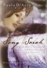 Song for Sarah: A Mothers Journey Through Grief and Beyond Paula DArcy