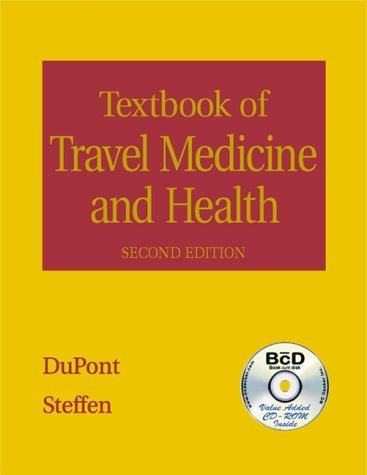 Textbook Of Travel Medicine And Health  by  Robert Steffen