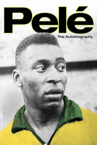 Why Soccer Matters  by  Pelé