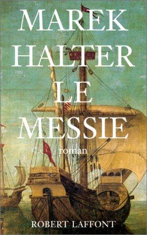 Le Messie  by  Marek Halter