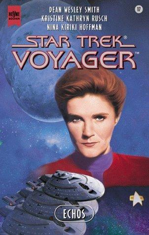 Echos (Star Trek Voyager, #17)  by  Dean Wesley Smith