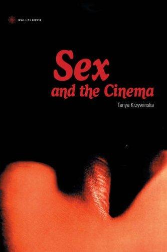 Sex And The Cinema Tanya Krzywinska