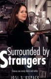 Surrounded By Strangers Josi S. Kilpack