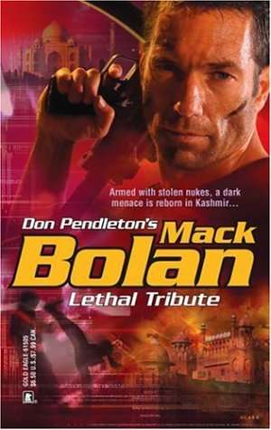 Lethal Tribute (Super Bolan, #102) Chuck Rogers
