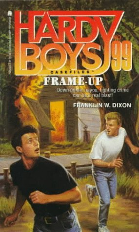 Frame-Up (Hardy Boys: Casefiles, #99)  by  Franklin W. Dixon