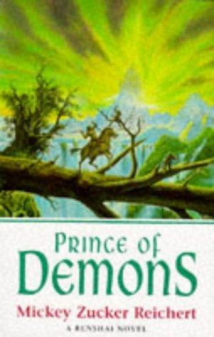 Prince of Demons (Renshai Chronicles, #2)  by  Mickey Zucker Reichert