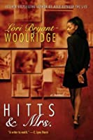 Hits and Mrs. Lori Bryant-Woolridge