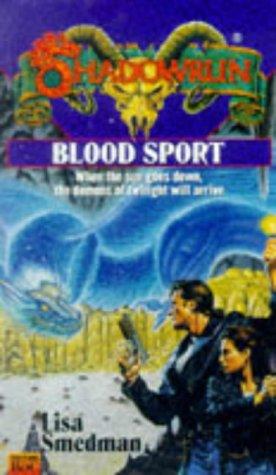 Blood Sport Lisa Smedman