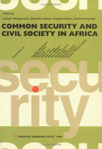 Common Security and Civil Society in Africa  by  Lennart Wohlgemuth
