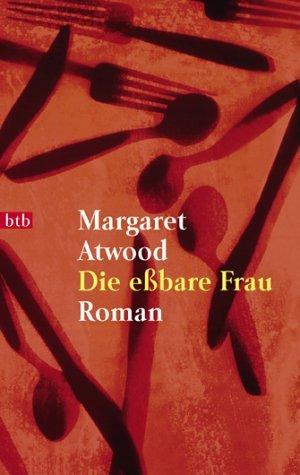 Die eßbare Frau  by  Margaret Atwood