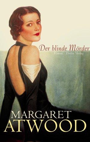 Der blinde Mörder  by  Margaret Atwood