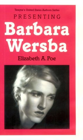 Presenting Barbara Wersba  by  Elizabeth Ann Poe