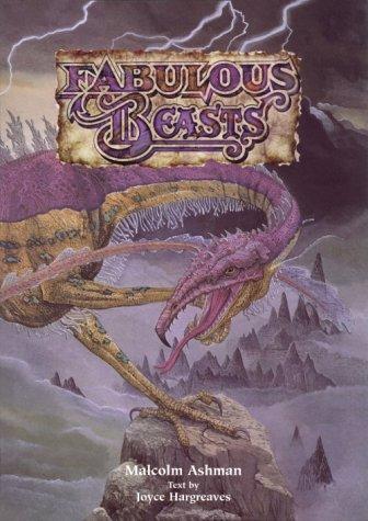 Fabulous Beasts  by  Malcolm Ashman