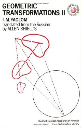 Geometric Transformations II  by  Isaak Moiseevich Yaglom