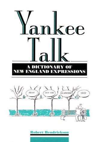 Yankee Talk Robert Hendrickson