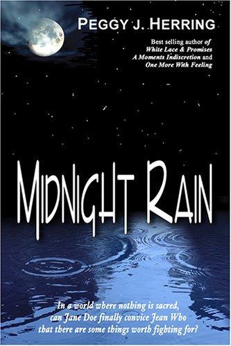 Midnight Rain  by  Peggy J. Herring