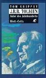 J. R. R. Tolkien. Autor des Jahrhunderts. Tom Shippey