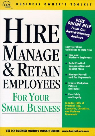 Hire, Manage and Retain Employees for Your Small Business  by  Joel Handelsman